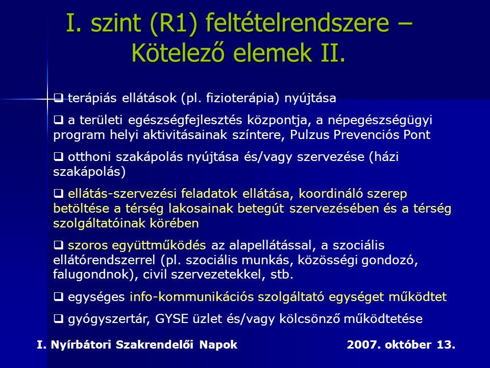 I. szint (R1) feltételrendszere – Kötelező elemek II.