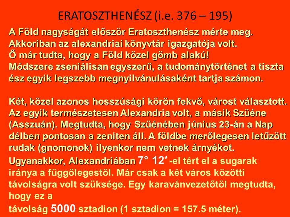 ERATOSZTHENÉSZ (i.e. 376 – 195)