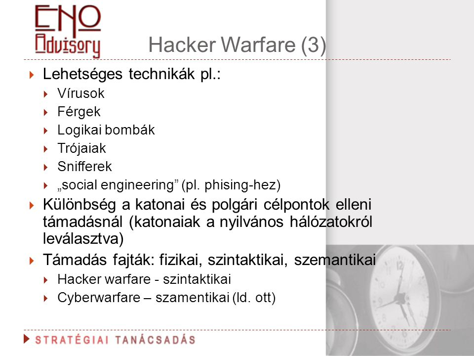 Hacker Warfare (3) Lehetséges technikák pl.: