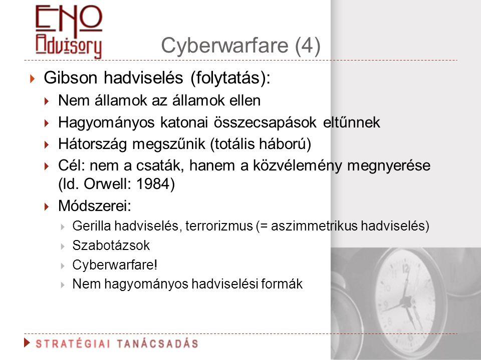 Cyberwarfare (4) Gibson hadviselés (folytatás):