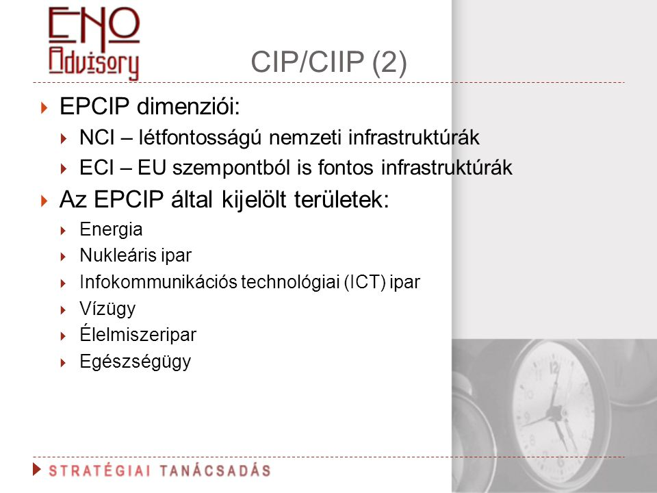 CIP/CIIP (2) EPCIP dimenziói: Az EPCIP által kijelölt területek: