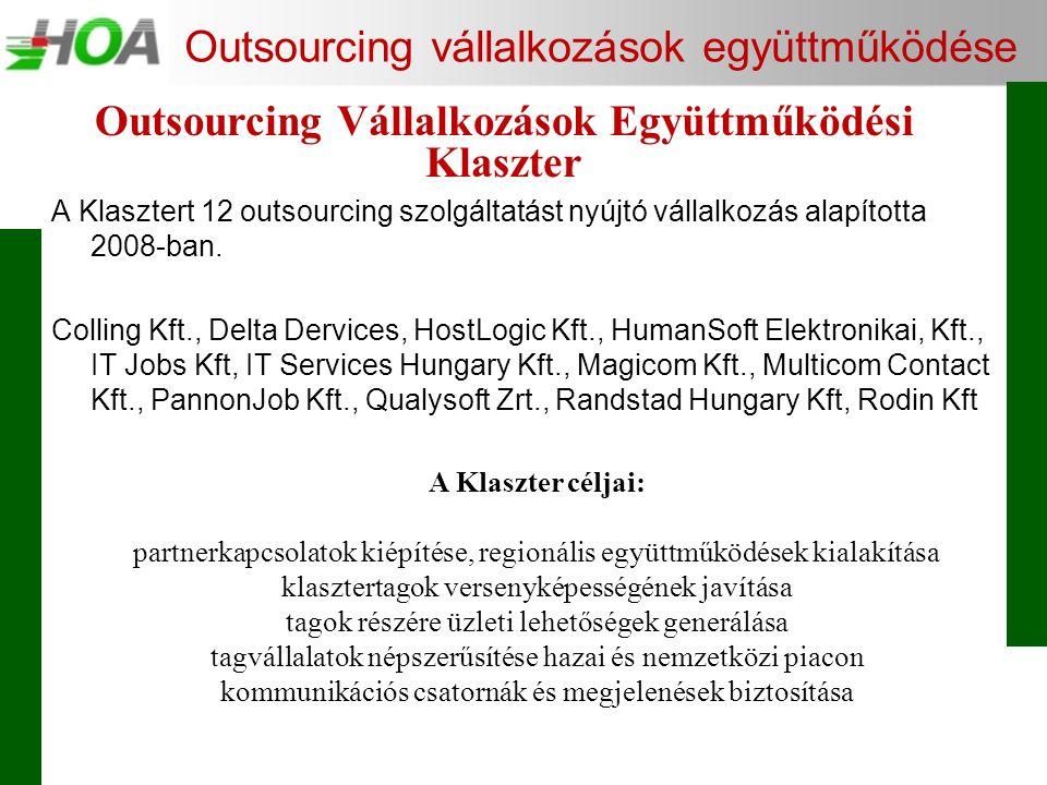 Outsourcing vállalkozások együttműködése