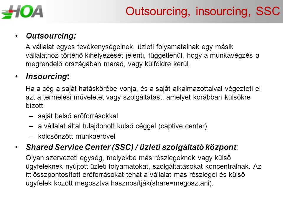 Outsourcing, insourcing, SSC