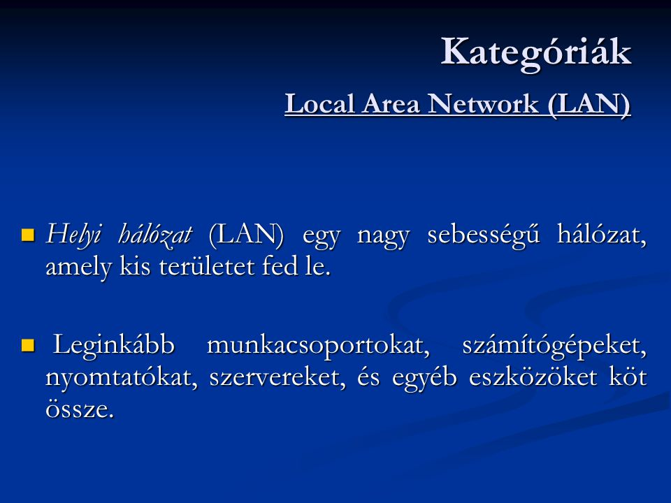 Kategóriák Local Area Network (LAN)