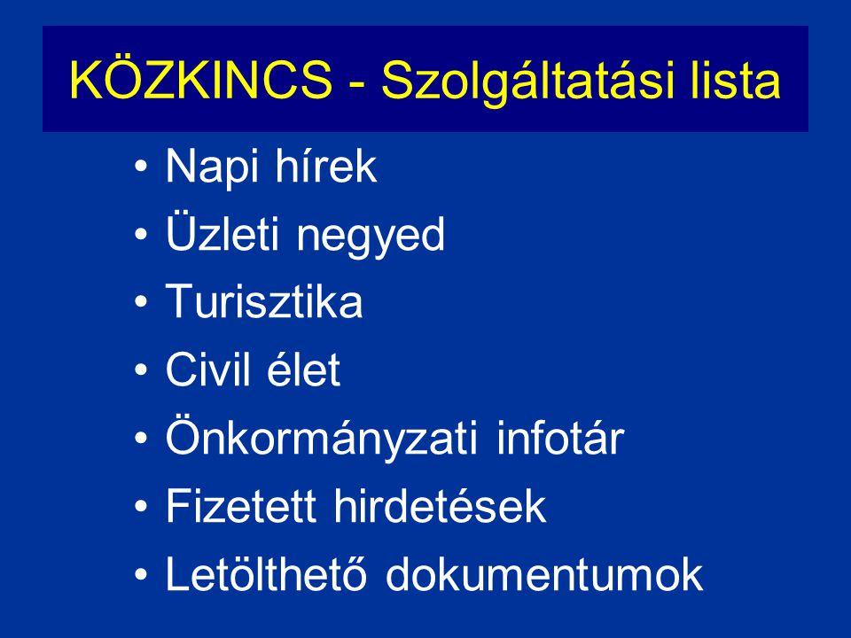 KÖZKINCS - Szolgáltatási lista