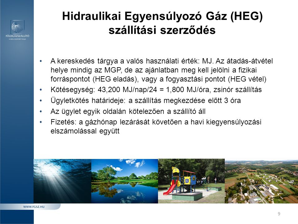 Hidraulikai Egyensúlyozó Gáz (HEG) szállítási szerződés