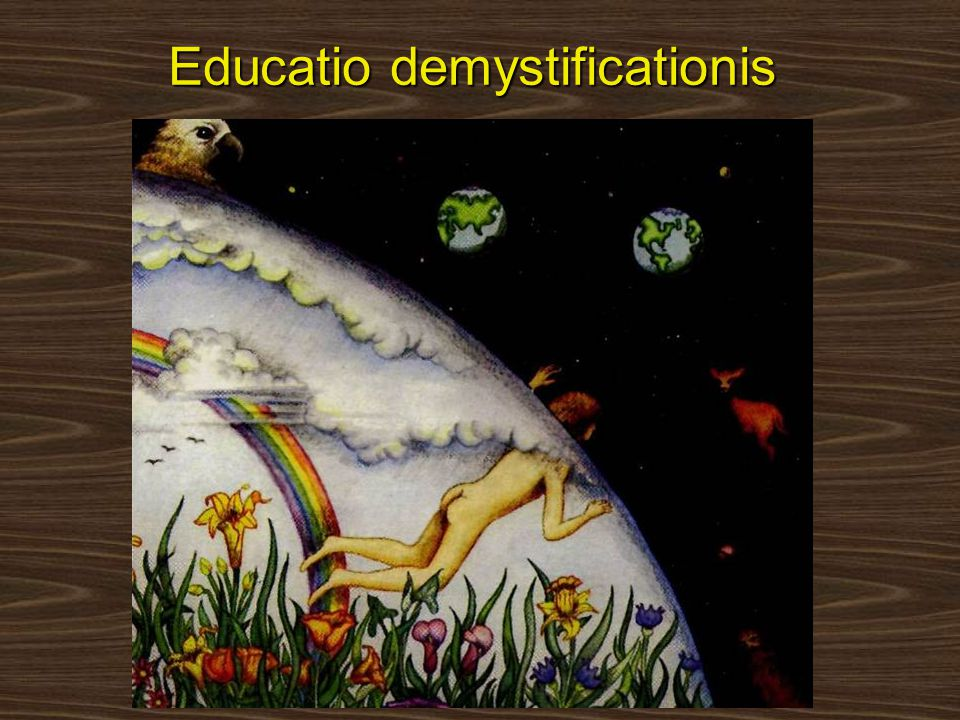 Educatio demystificationis