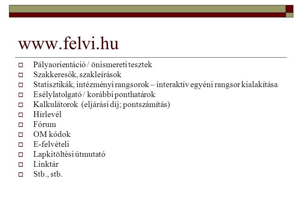 www.felvi.hu Pályaorientáció / önismereti tesztek