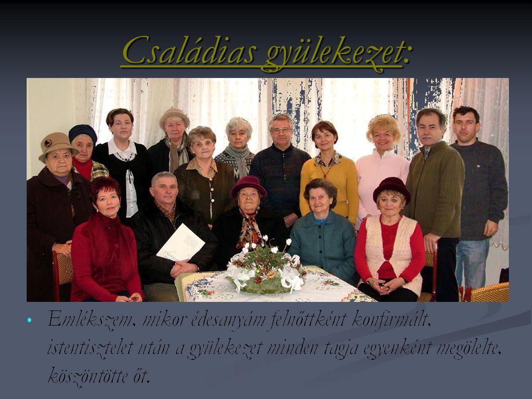 Családias gyülekezet: