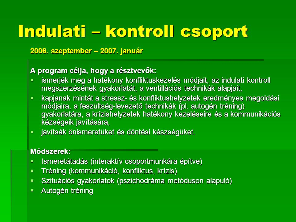 Indulati – kontroll csoport