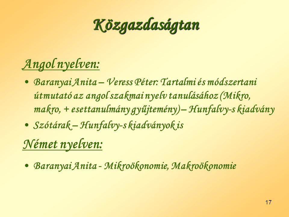 Közgazdaságtan Angol nyelven: Német nyelven: