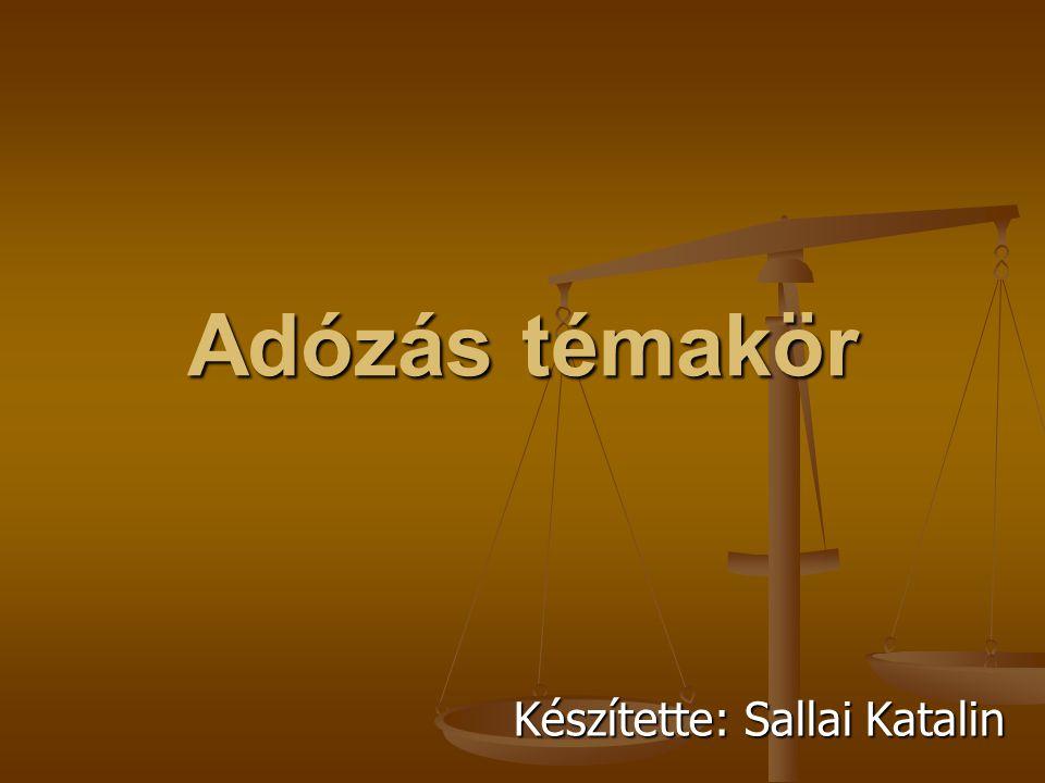 Készítette: Sallai Katalin
