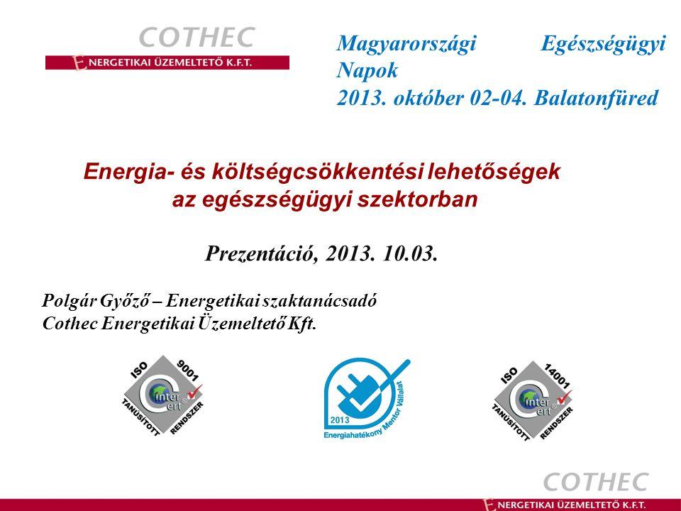 Energia- és költségcsökkentési lehetőségek az egészségügyi szektorban
