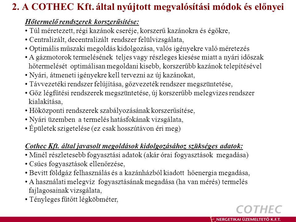 2. A COTHEC Kft. által nyújtott megvalósítási módok és előnyei