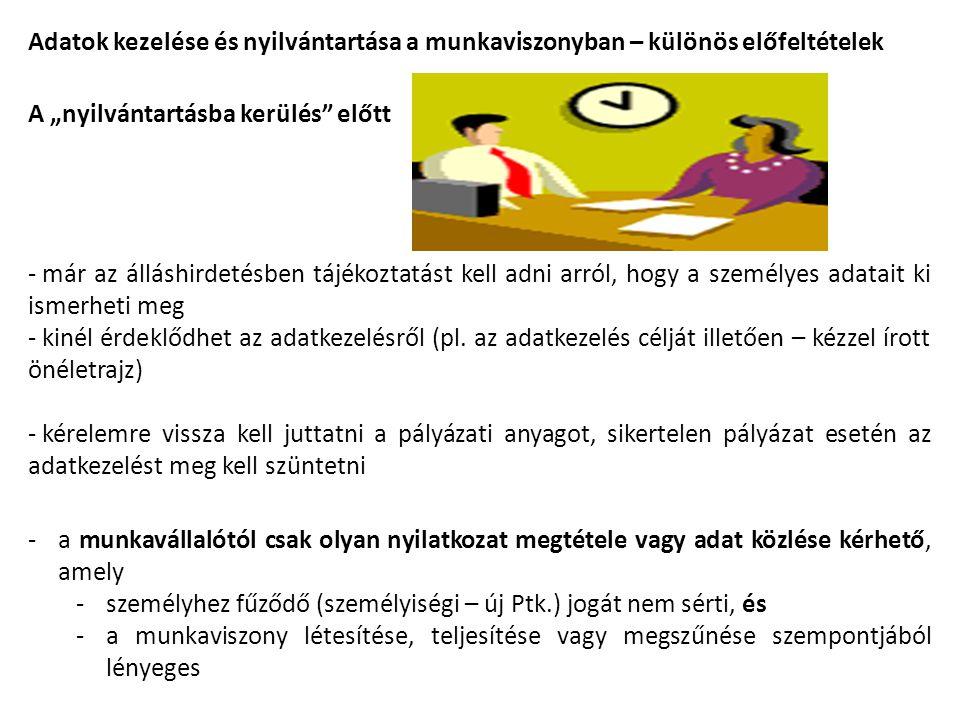 Adatok kezelése és nyilvántartása a munkaviszonyban – különös előfeltételek