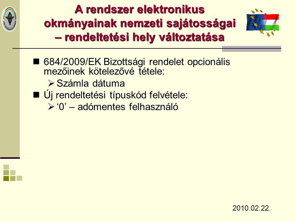 A rendszer elektronikus okmányainak nemzeti sajátosságai – rendeltetési hely változtatása