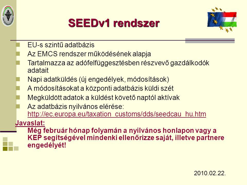 SEEDv1 rendszer EU-s szintű adatbázis