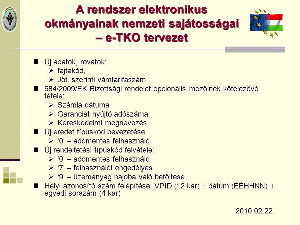 A rendszer elektronikus okmányainak nemzeti sajátosságai – e-TKO tervezet