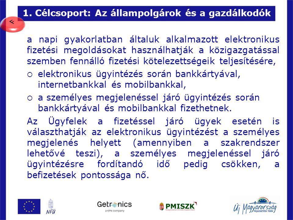 1. Célcsoport: Az állampolgárok és a gazdálkodók