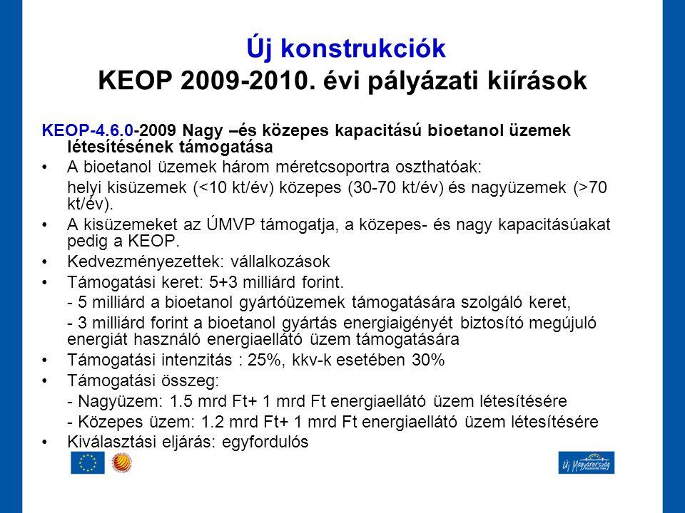 Új konstrukciók KEOP 2009-2010. évi pályázati kiírások