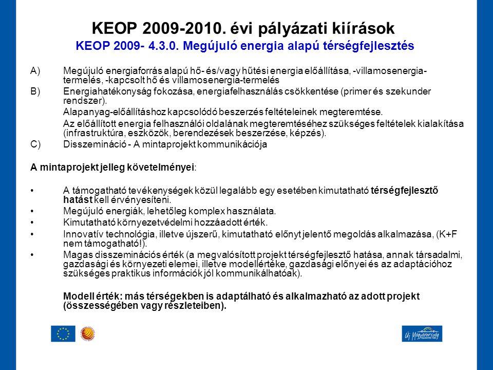 KEOP 2009-2010. évi pályázati kiírások KEOP 2009- 4. 3