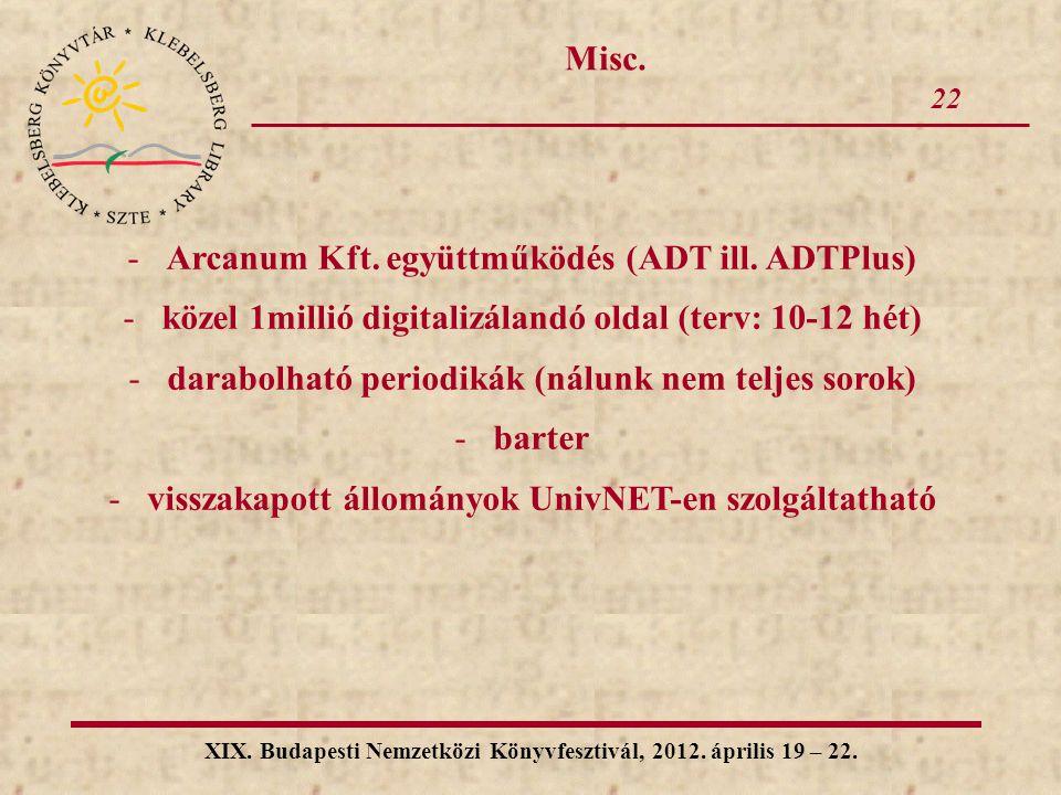 Arcanum Kft. együttműködés (ADT ill. ADTPlus)