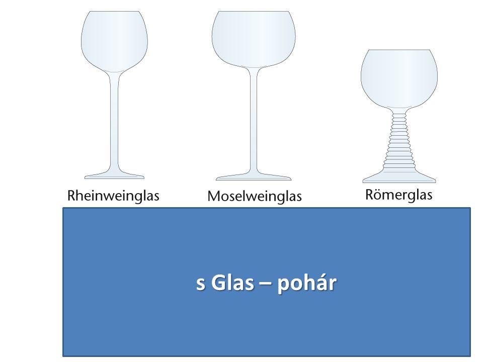 s Glas – pohár