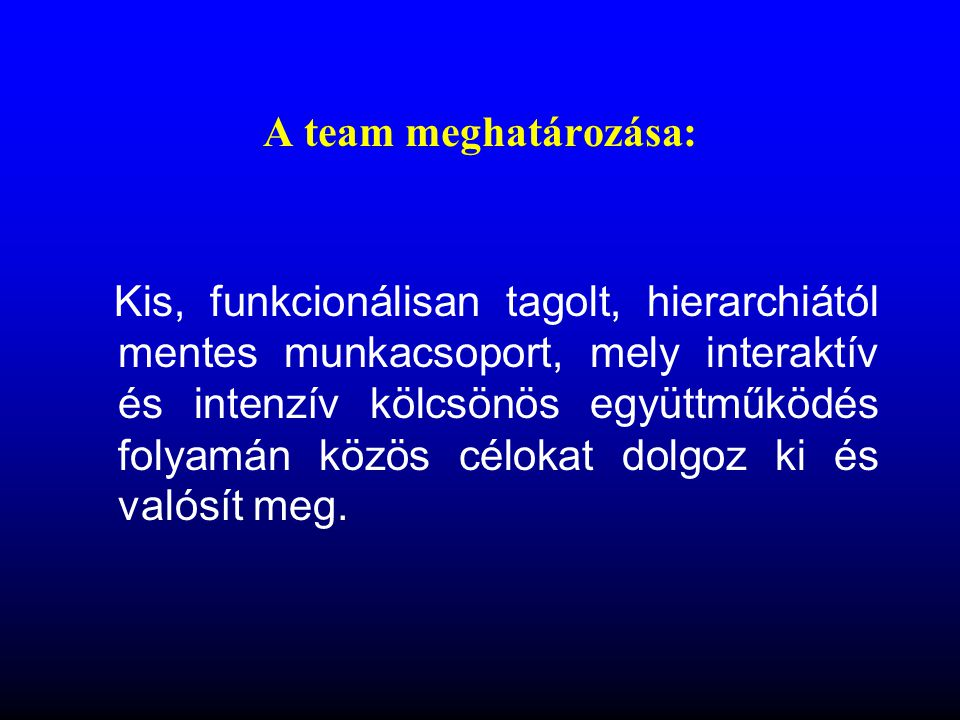 A team meghatározása: