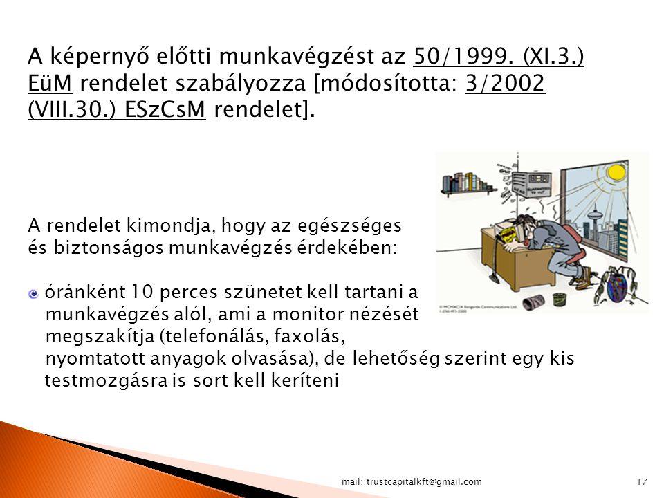 A képernyő előtti munkavégzést az 50/1999. (XI. 3