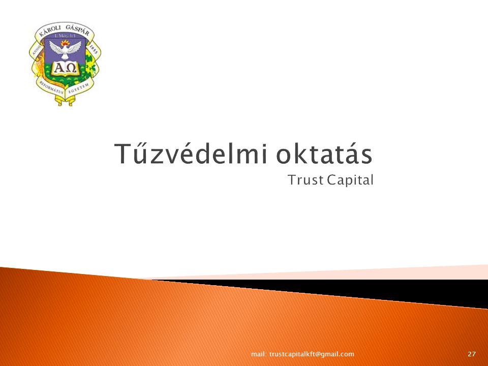 Tűzvédelmi oktatás Trust Capital