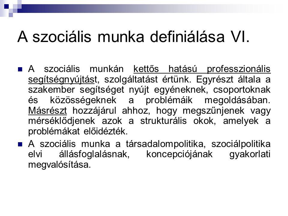 A szociális munka definiálása VI.