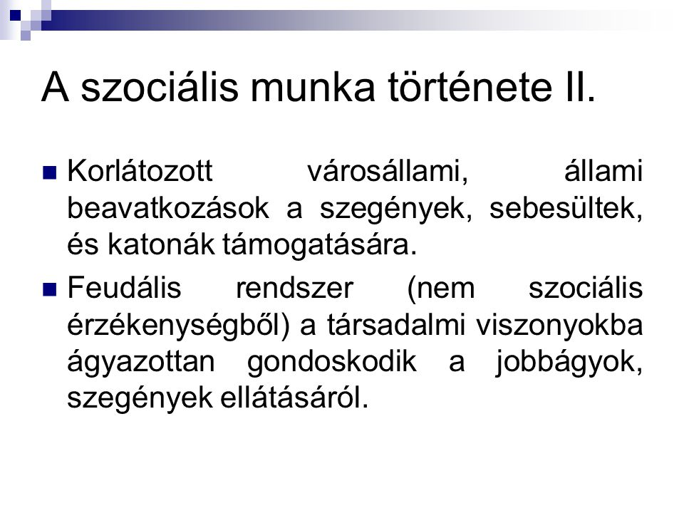 A szociális munka története II.