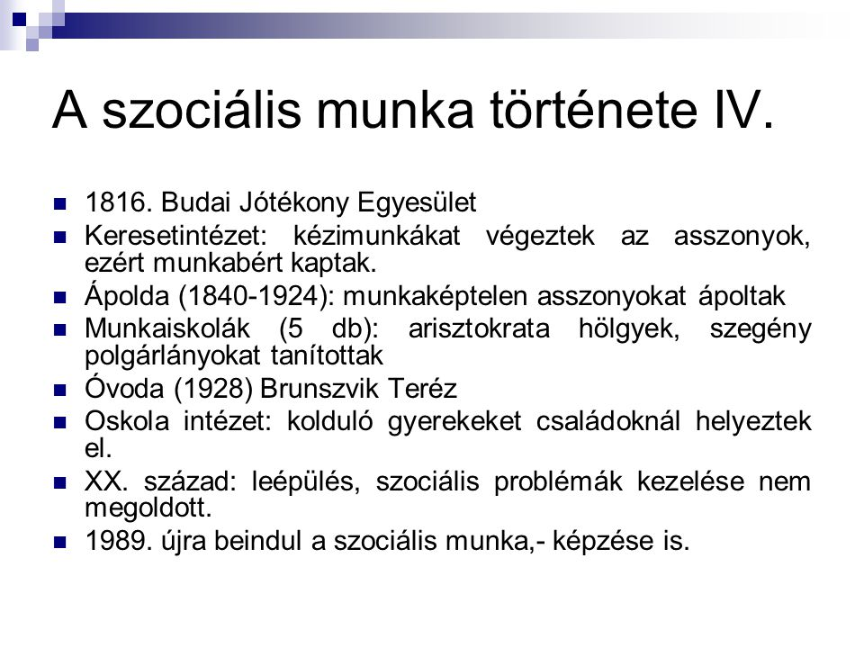 A szociális munka története IV.