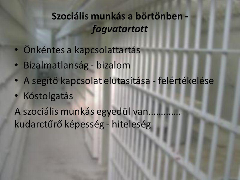 Szociális munkás a börtönben - fogvatartott