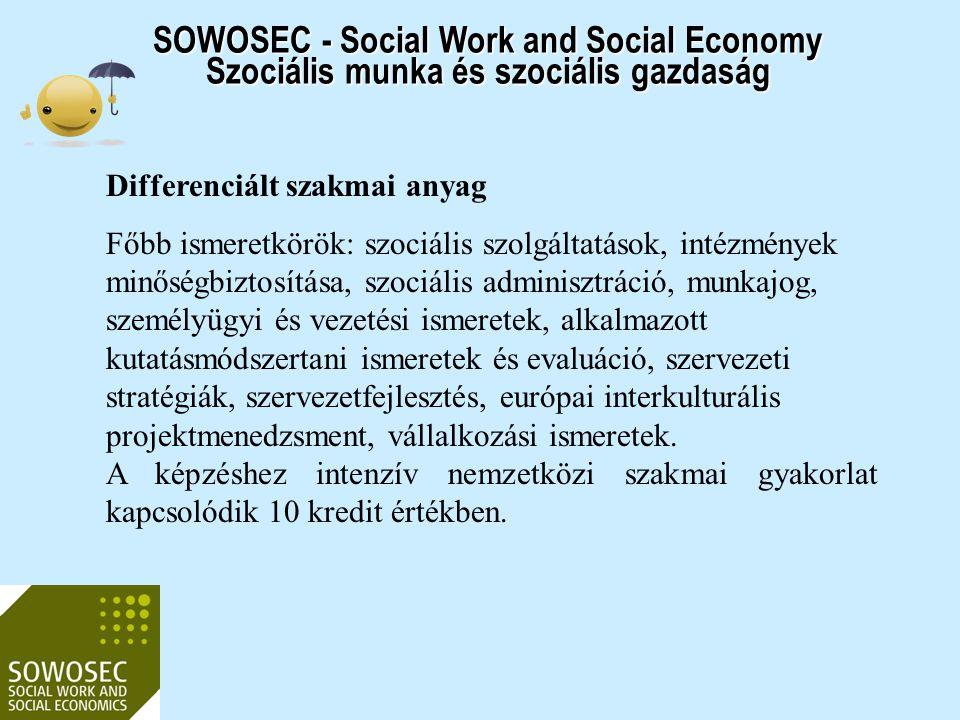2017.04.03. SOWOSEC - Social Work and Social Economy Szociális munka és szociális gazdaság. Differenciált szakmai anyag.