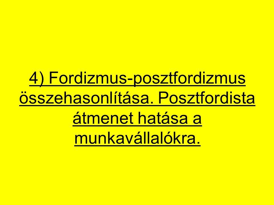 4) Fordizmus-posztfordizmus összehasonlítása
