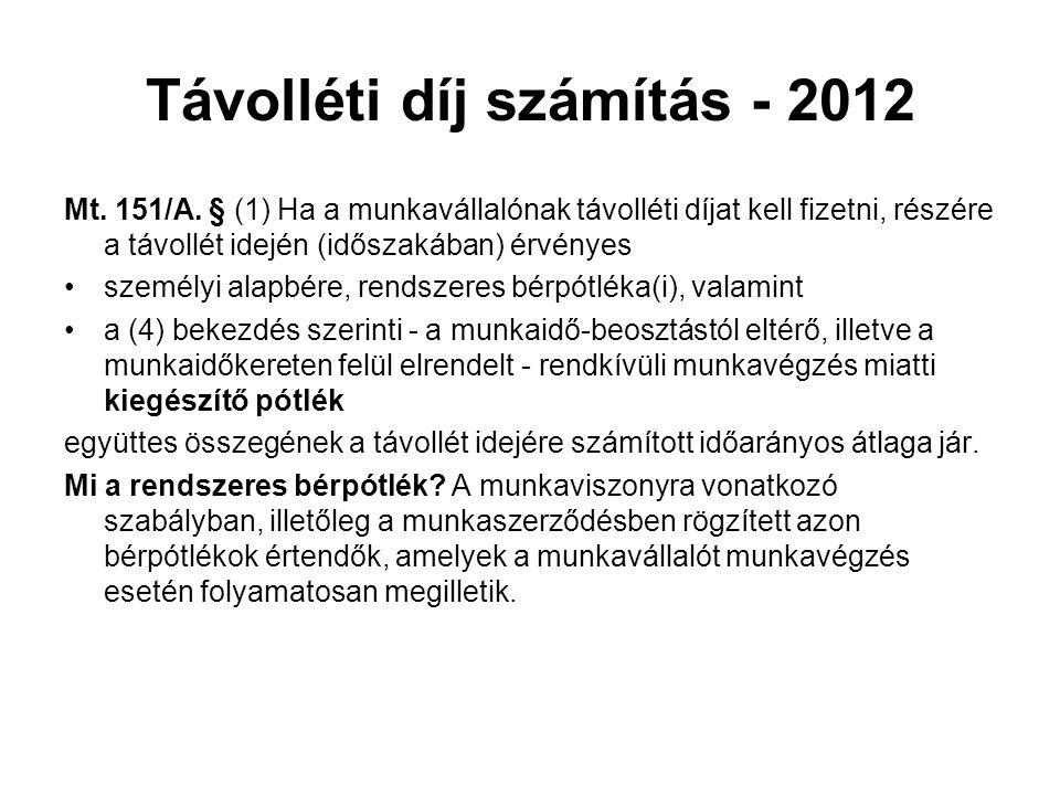 Távolléti díj számítás - 2012