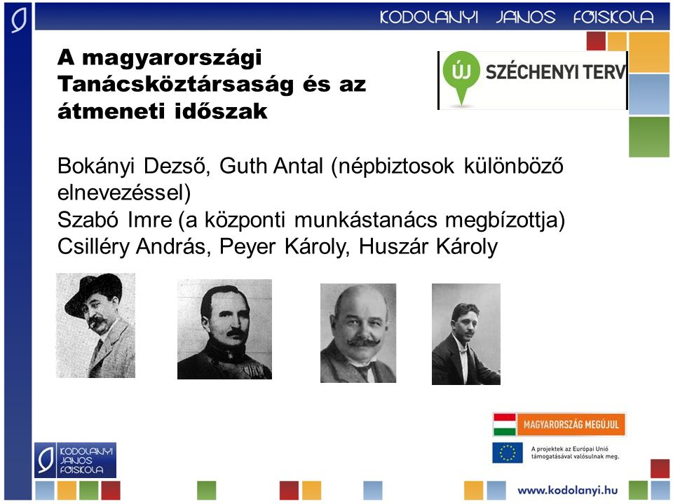 A magyarországi Tanácsköztársaság és az. átmeneti időszak. Bokányi Dezső, Guth Antal (népbiztosok különböző elnevezéssel)