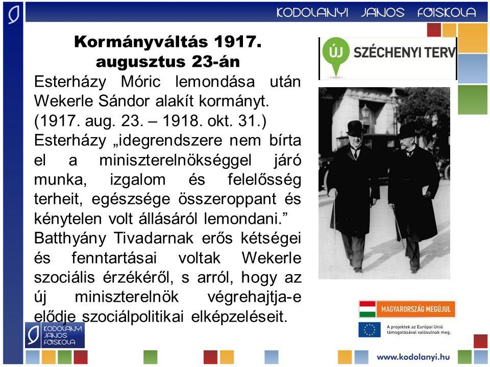 Kormányváltás 1917. augusztus 23-án