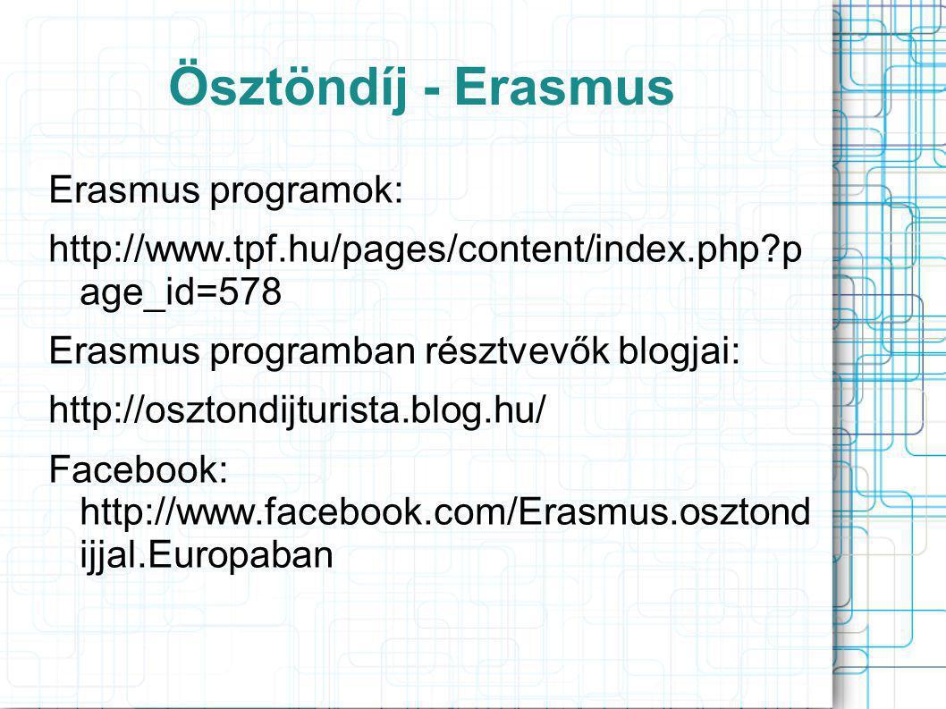 Ösztöndíj - Erasmus Erasmus programok: