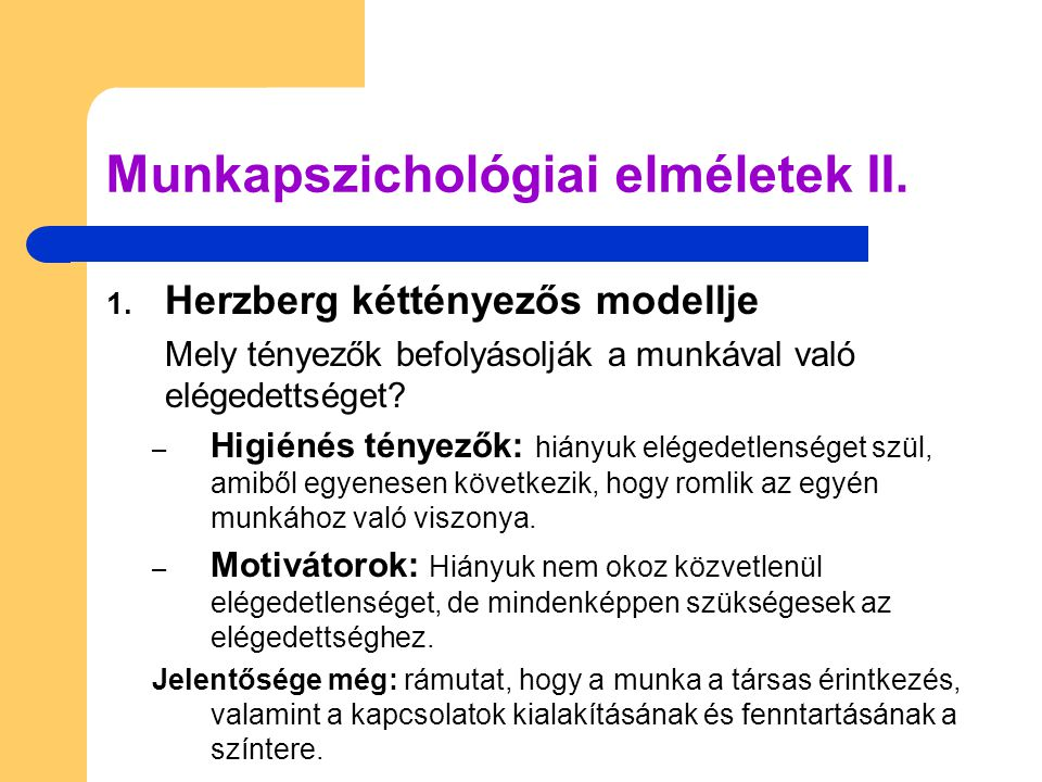 Munkapszichológiai elméletek II.
