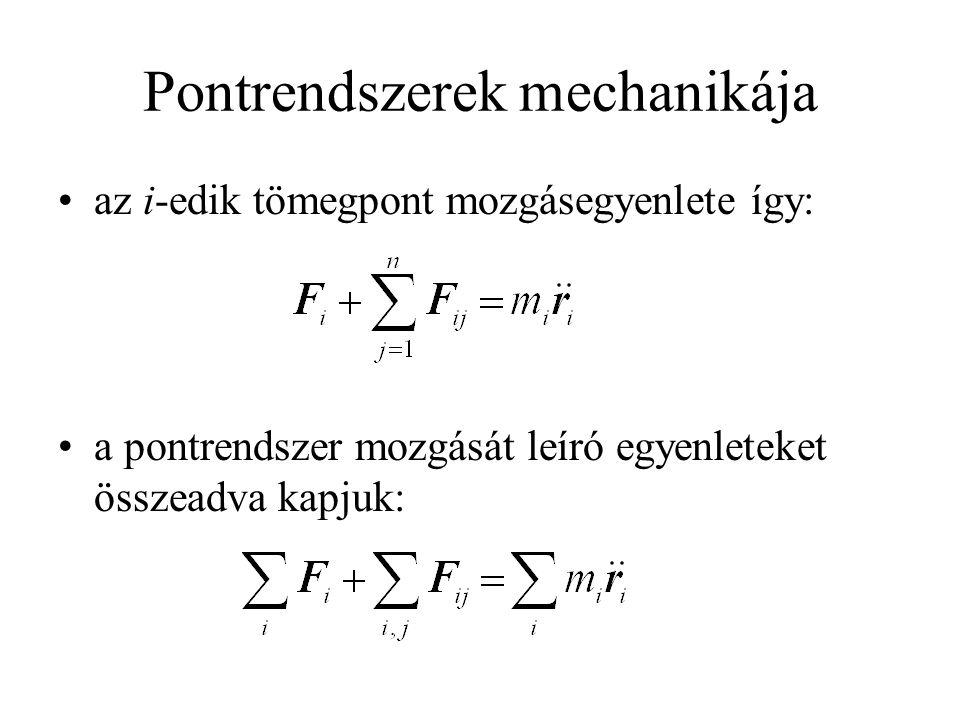 Pontrendszerek mechanikája