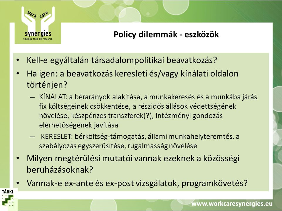 Policy dilemmák - eszközök