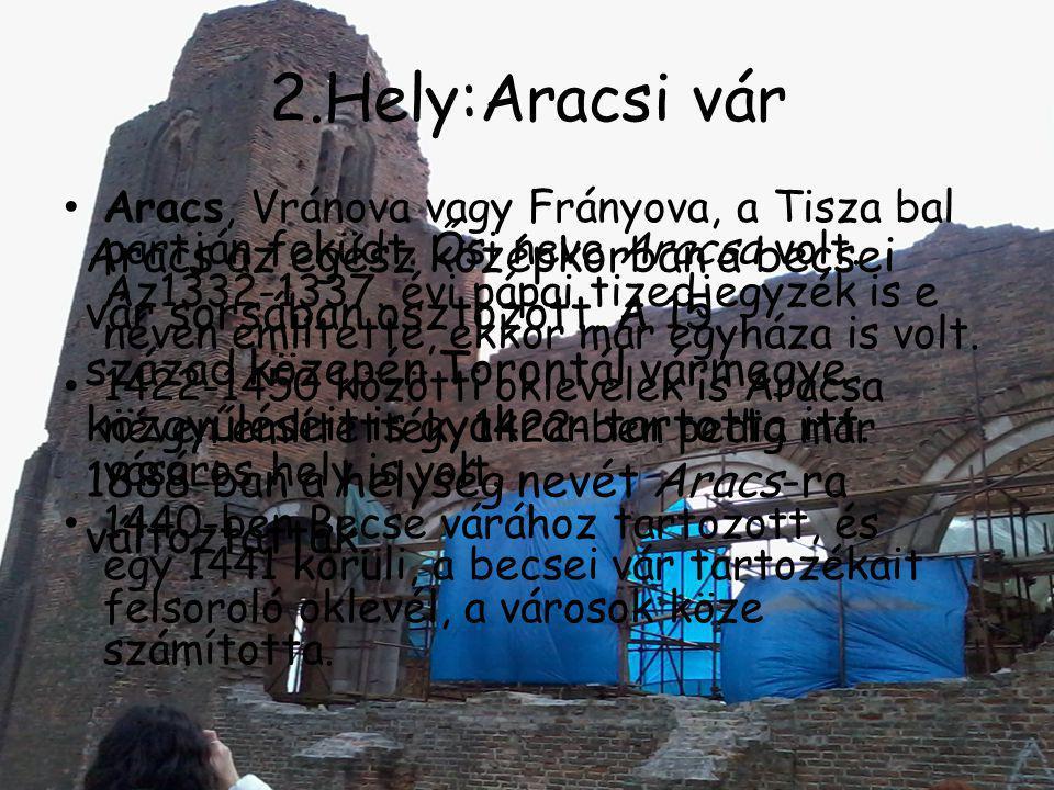 2.Hely:Aracsi vár