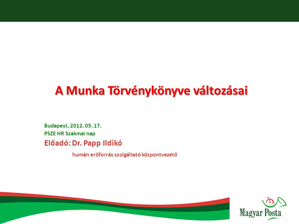 A Munka Törvénykönyve változásai