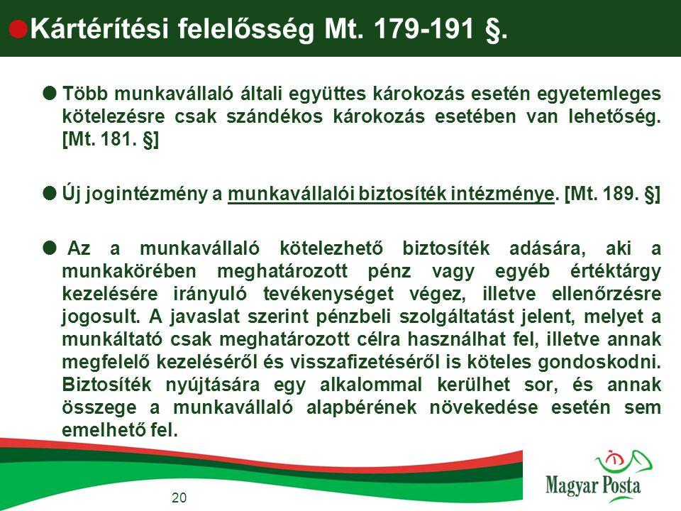 Kártérítési felelősség Mt. 179-191 §.