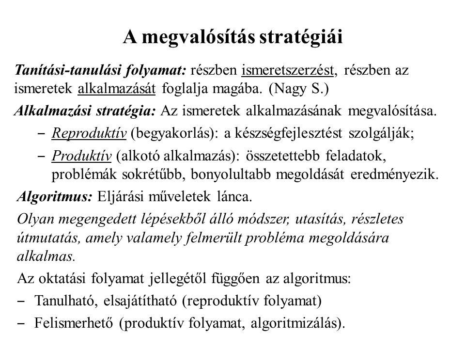 A megvalósítás stratégiái