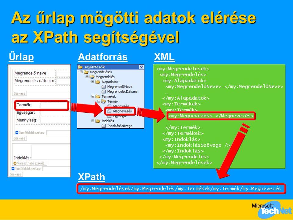 Az űrlap mögötti adatok elérése az XPath segítségével