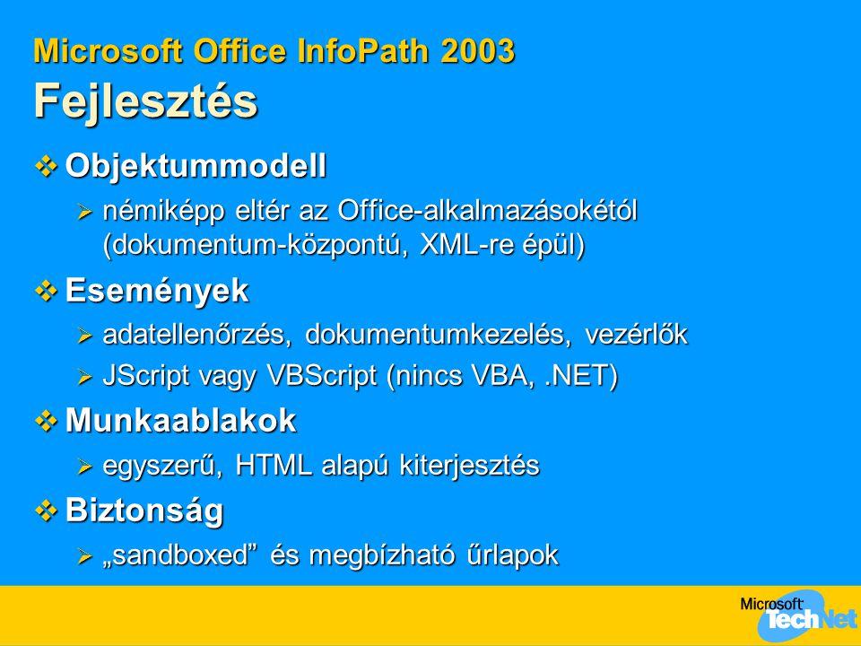 Microsoft Office InfoPath 2003 Fejlesztés