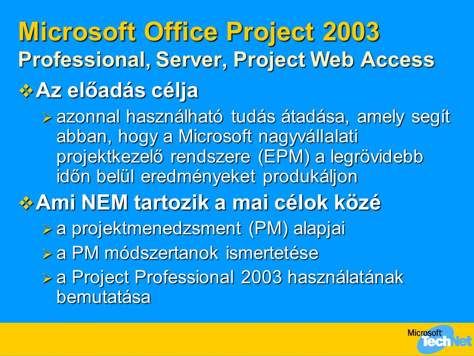 Microsoft Office Project 2003 Professional, Server, Project Web Access